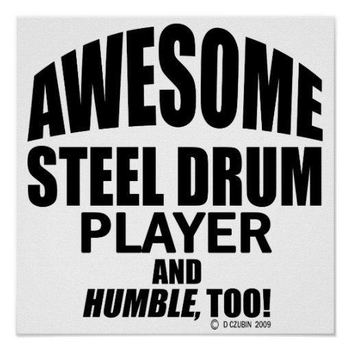 Awesome Steel Drum Player Print
