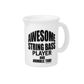 Awesome String Bass Player Beverage Pitcher