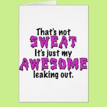 Awesome Sweat Card