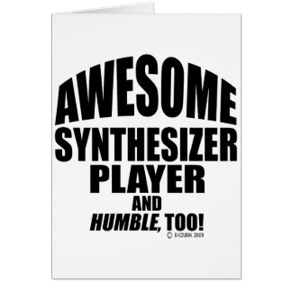 Awesome Synthesizer Player Card