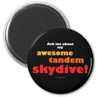 Awesome Tandem Skydive 2 Inch Round Magnet