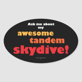 Awesome Tandem Skydive Oval Sticker