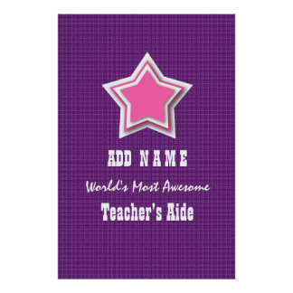 Awesome TEACHER'S AIDE Pink Star Purple Background Poster
