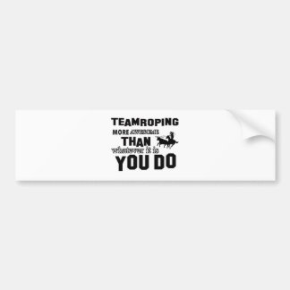 Awesome Team roping Design Bumper Sticker