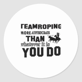 Awesome Team roping Design Classic Round Sticker