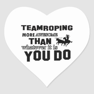 Awesome Team roping Design Heart Sticker