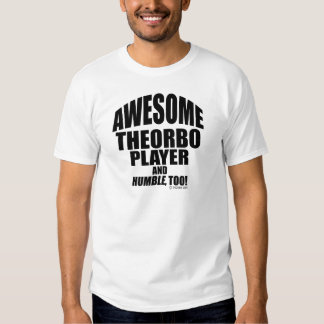 Awesome Theorbo Player Tee Shirt