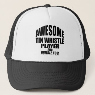 Awesome Tin Whistle Player Trucker Hat