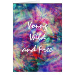 Awesome trendy tribal tie dye young wild and free greeting card