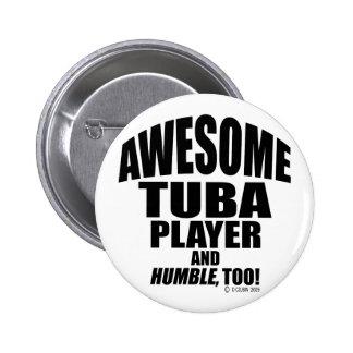 Awesome Tuba Player Pin