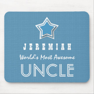 Awesome UNCLE Blue White with Star and Name B21A Mouse Pad