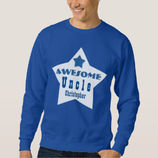 Awesome UNCLE Blue White with Star and Name D08 Sweatshirt