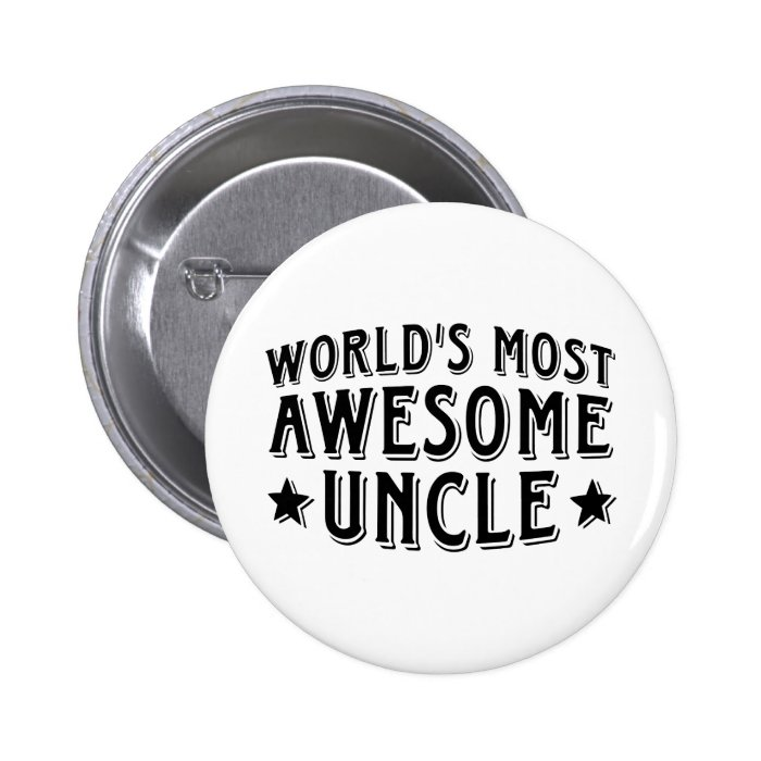 Awesome Uncle Pinback Button