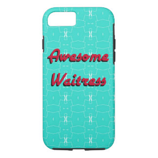 Awesome Waitress iPhone 8/7 Case