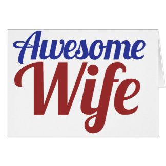 Awesome Wife Greeting Card