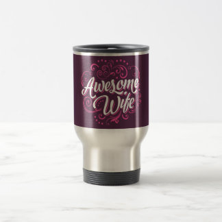 Awesome Wife Travel Mug