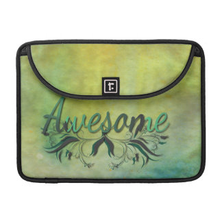 Awesome with Flourishes MacBook Pro Sleeve