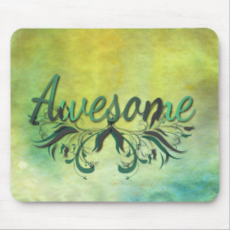 Awesome with Flourishes Mouse Pad
