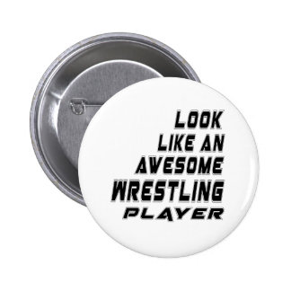 Awesome Wrestling Player 2 Inch Round Button