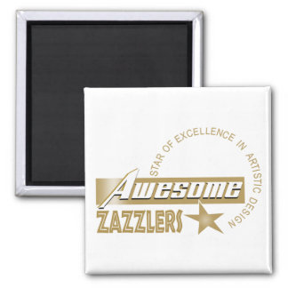 Awesome Zazzlers Magnet