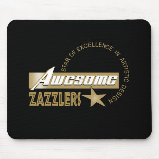Awesome Zazzlers Mousepad