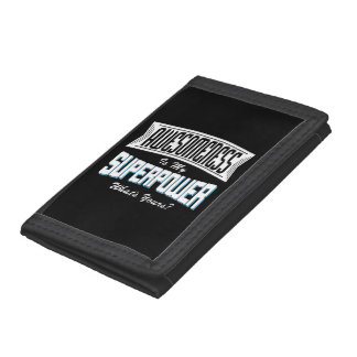 AWESOMENESS is my SUPERPOWER (wht) Trifold Wallet