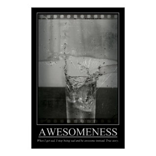 Awesomeness Poster at Zazzle