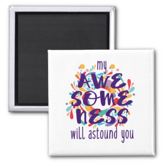 Awesomeness (Purple Text) Magnet