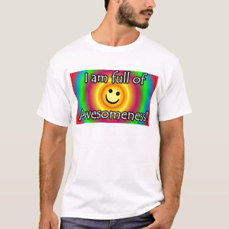 Awesomeness! T-Shirt