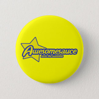 Awesomesauce Pinback Button