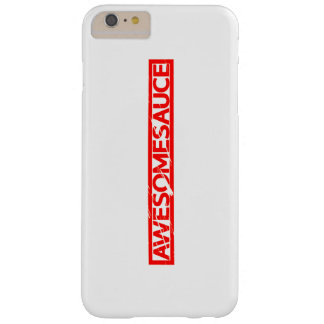 Awesomesauce Stamp Barely There iPhone 6 Plus Case