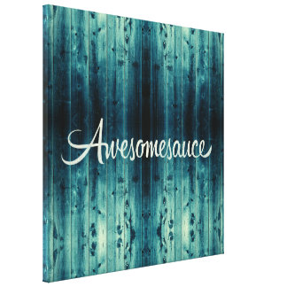 Awesomesauce Wood Panel Gallery Wrapped Canvas
