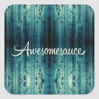 Awesomesauce Wood Panel Square Sticker