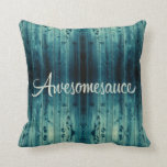 Awesomesauce Wood Panel Throw Pillows