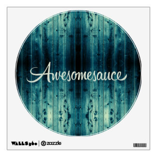 Awesomesauce Wood Panel Wall Decal
