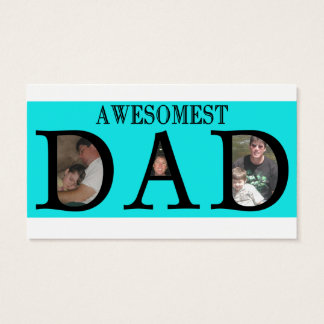Awesomest Dad Fathers Day Add Your Pictures Logo Business Card
