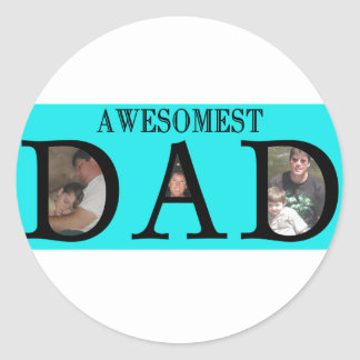 Awesomest Dad Fathers Day Add Your Pictures Logo Classic Round Sticker