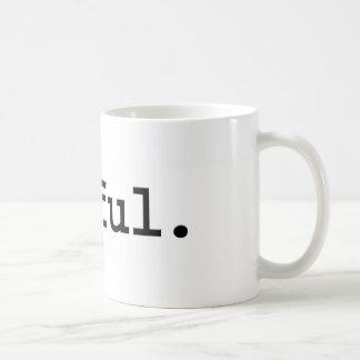 awful. mugs
