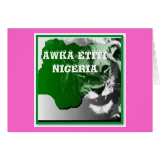 AWKA ETITI, ANAMBRA, NIGERIA (camiseta y etc) Tarjeta De Felicitación