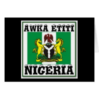 AWKA ETITI, ANAMBRA , NIGERIA(T-Shirt And etc) Greeting Card