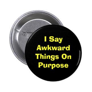 Awkward 2 Inch Round Button