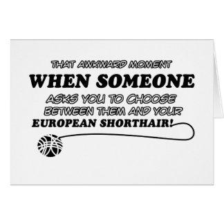 Awkward european shorthair designs card