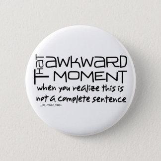 Awkward Sentence Button