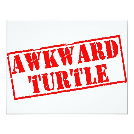 Awkward Turtle Stamp 4.25x5.5 Paper Invitation Card