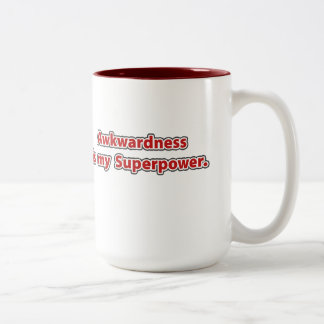 Awkwardness is my Superpower. Two-Tone Coffee Mug