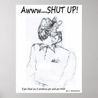Aww...  SHUT Up Print
