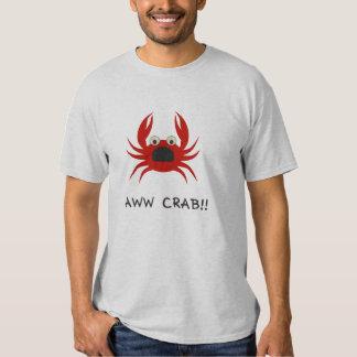 AWww CRAB!! T-shirts