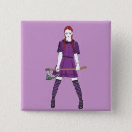 Axe Girl Pinback Button