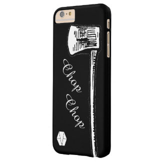 Axe to Grind Barely There iPhone 6 Plus Case