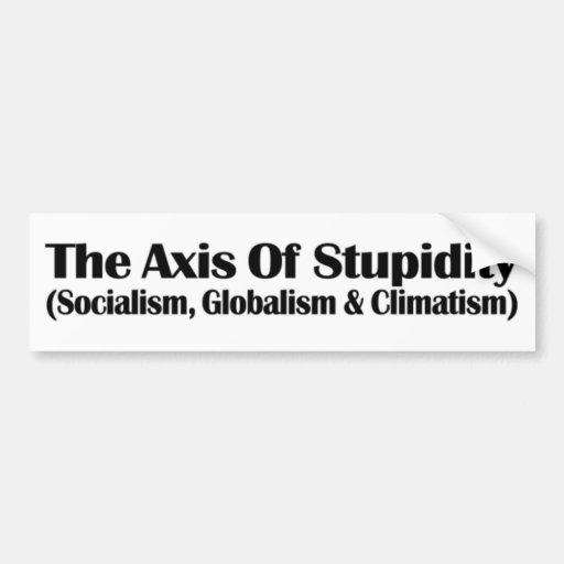 AXIS de la estupidez Pegatina Para Auto